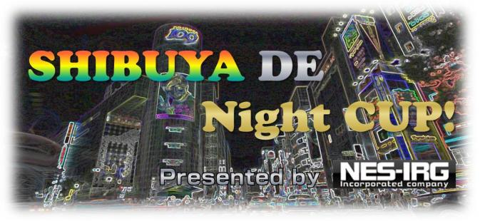 【SHIBUYA DE Night CUP!】 下級ぷちピヨ大会vol.395